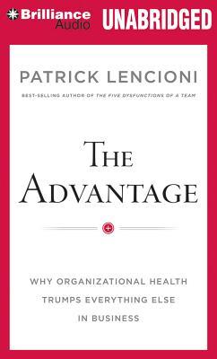 [CD] The Advantage By Lencioni, Patrick/ Lencioni, Patrick (NRT)