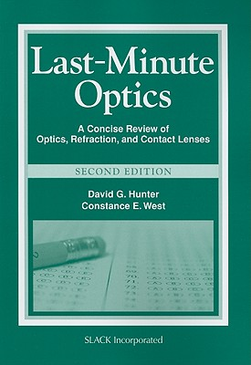 Last-Minute Optics By Hunter, David G./ West, Constance E., M.D.
